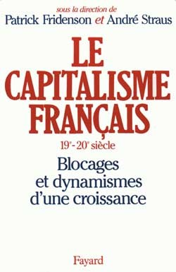 Le Capitalisme français (XIXe-XXe siècle)