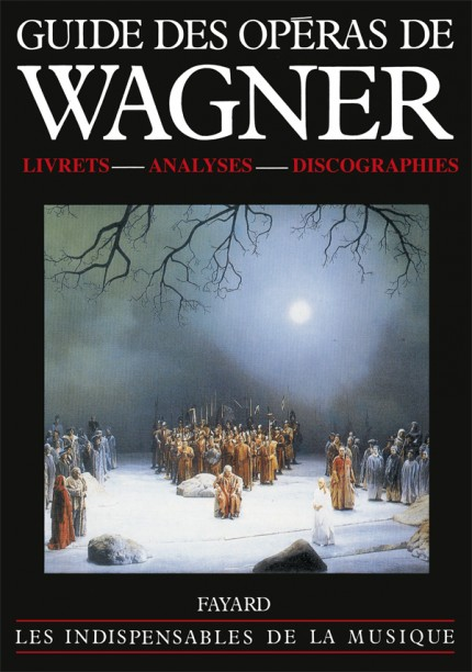Guide des operas de Wagner