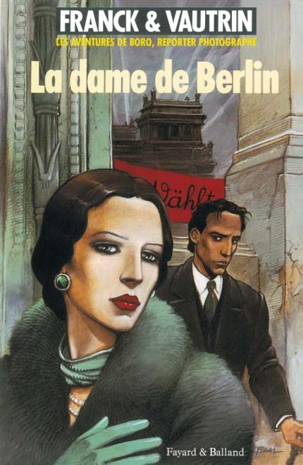 Dame de Berlin (La), Les aventures de Boro, reporter photographe