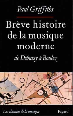 Brève histoire de la musique moderne