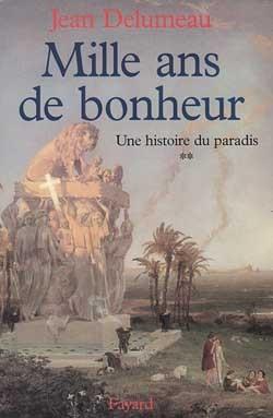 HISTOIRE DE PARADIS T02 MILLE ANS DE BONHEUR