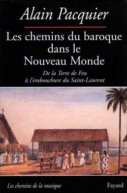 Les Chemins du baroque dans le Nouveau Monde