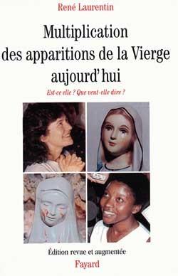 Multiplication des apparitions de la Vierge aujourd'hui