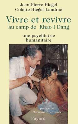 Vivre et revivre au camp de Khao I Dang