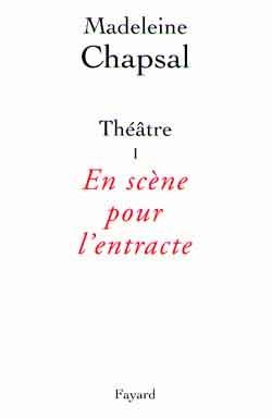 Théâtre I  -  En scène pour l'entracte