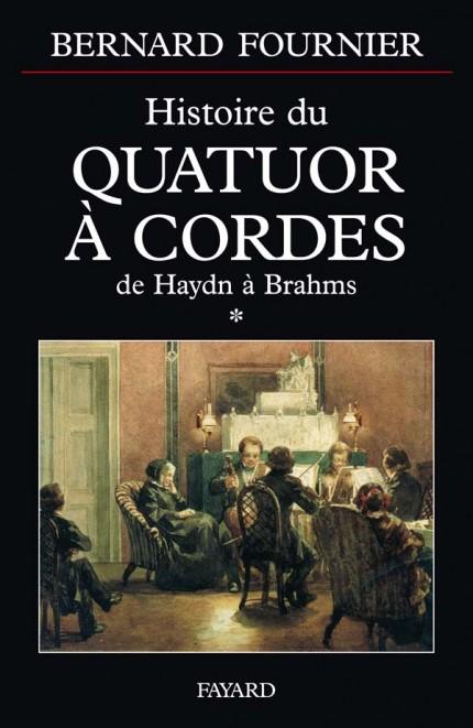 Histoire du quatuor à cordes, tome 1