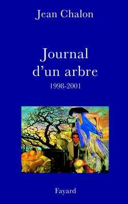 JOURNAL D'UN ARBRE (1998-2001)