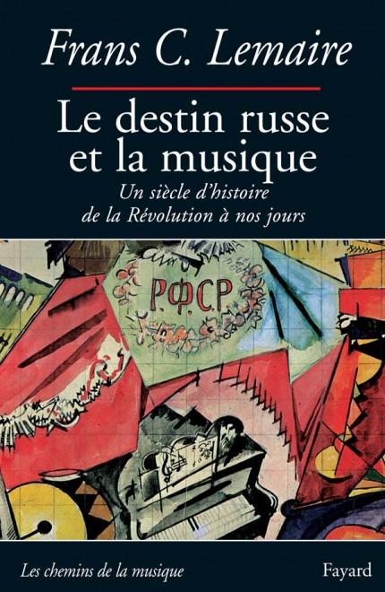Le destin russe et la musique