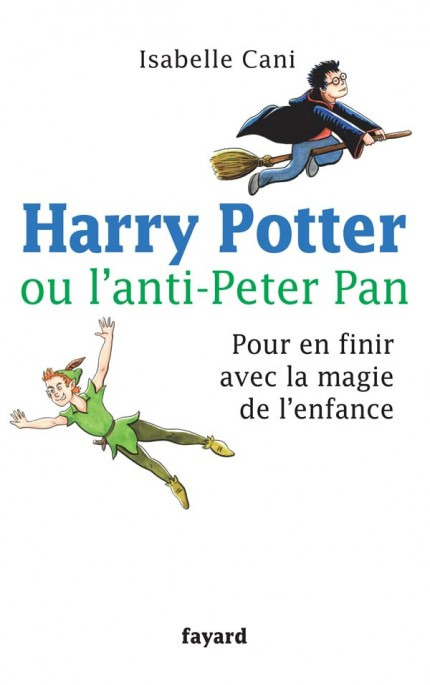 HARRY POTTER OU L ANTI PETER PAN