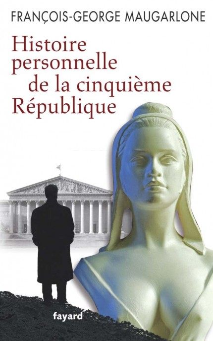 Histoire personnelle de la Ve République