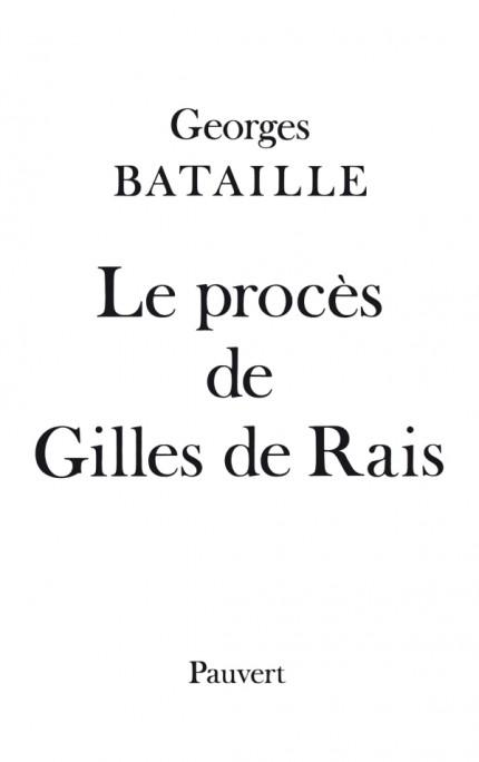 Le Procès de Gilles de Rais
