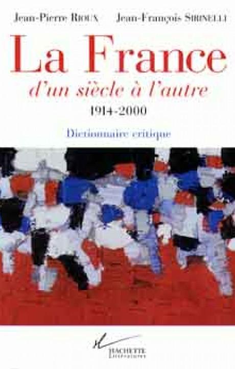 La France d'un siècle à l'autre 1914-2000