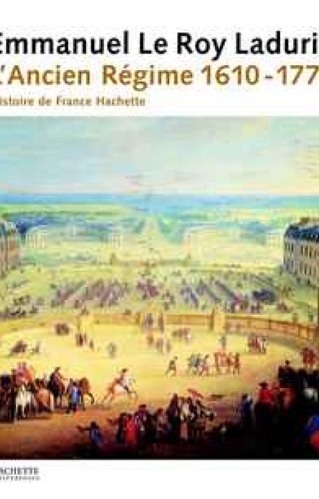 Histoire de France tome III  L'Ancien Régime (1610-1770)