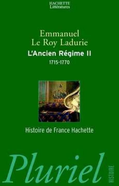 L'Ancien Régime Tome II : 1715-1770