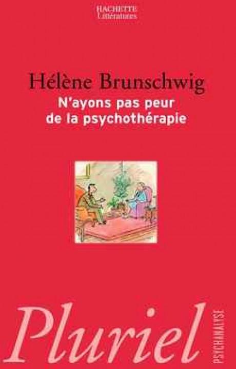 N'ayons pas peur de la psychothérapie