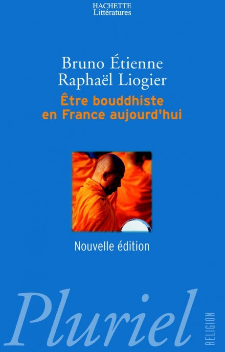 Etre bouddhiste en France aujourd'hui