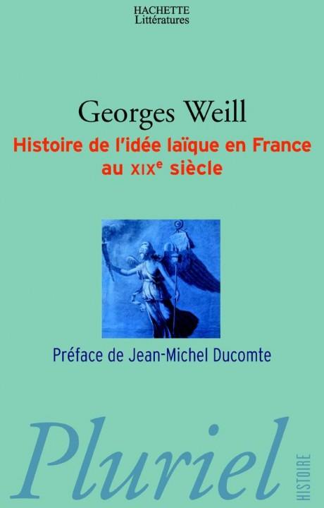 Histoire de l'idée laïque en France au XIXe siècle