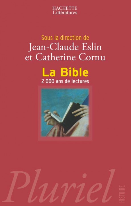 LA BIBLE, 2000 ANS DE LECTURES