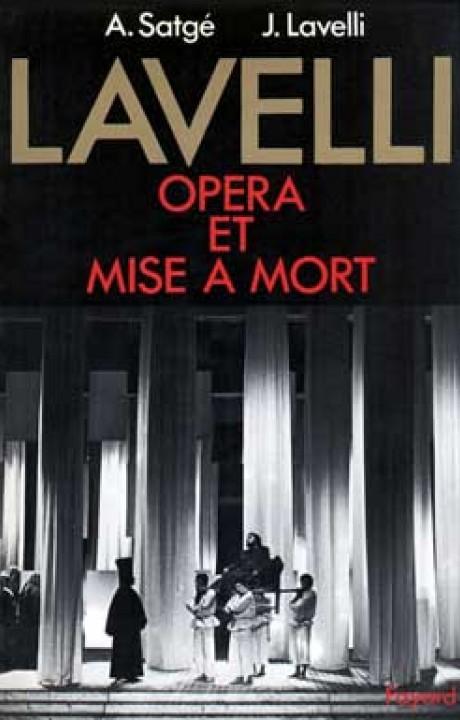 Lavelli, opéra et mise à mort