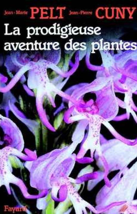 La Prodigieuse aventure des plantes