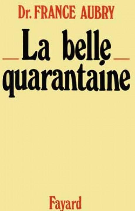 La Belle Quarantaine