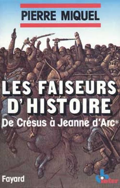 Les Faiseurs d'histoire