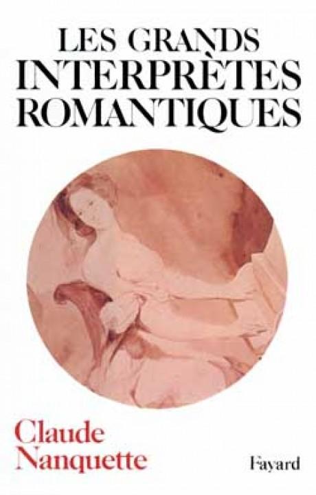 Les Grands interprètes romantiques