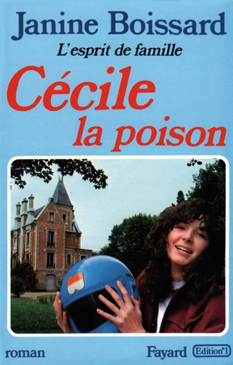 Cécile, la poison, L'esprit de famille
