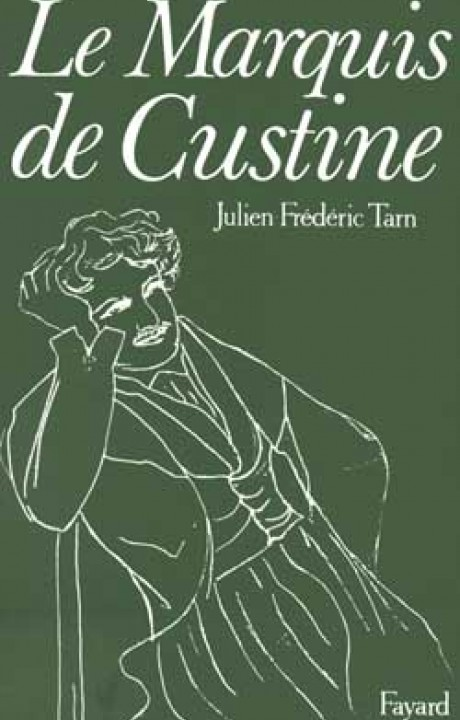Le Marquis de Custine