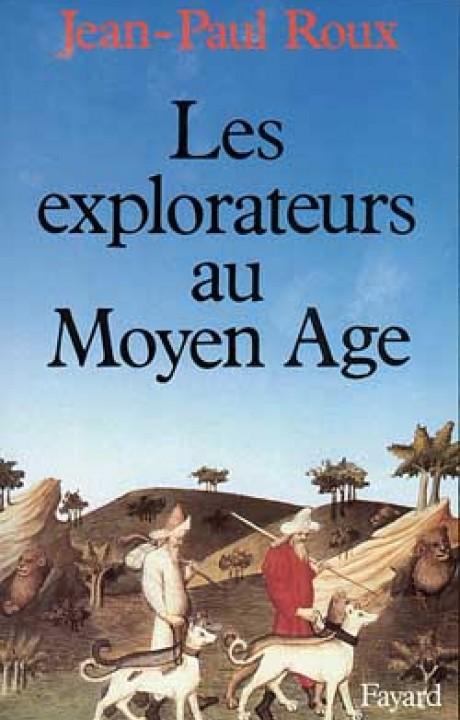 Les Explorateurs au Moyen Age