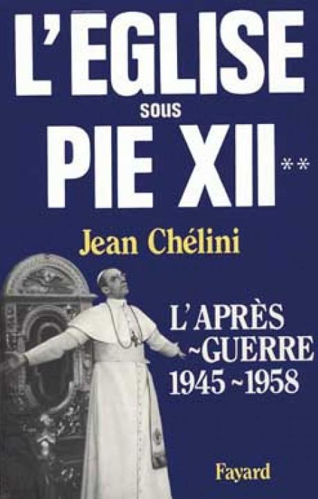 L'Eglise sous Pie XII