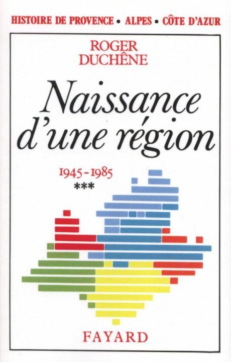 Histoire de Provence-Alpes-Côte d'Azur