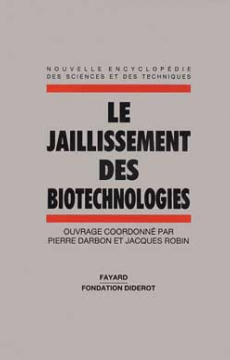 Le Jaillissement des biotechnologies