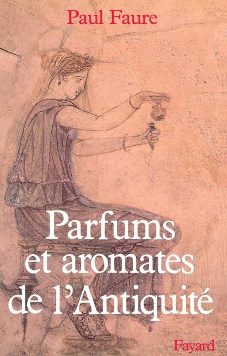 Parfums et aromates dans l'Antiquité