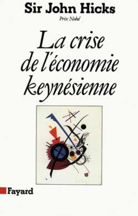 La Crise de l'économie keynésienne