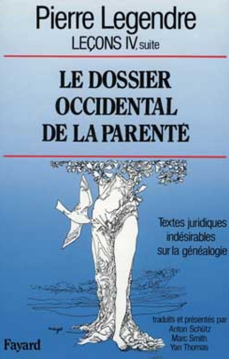 Le Dossier occidental de la parenté