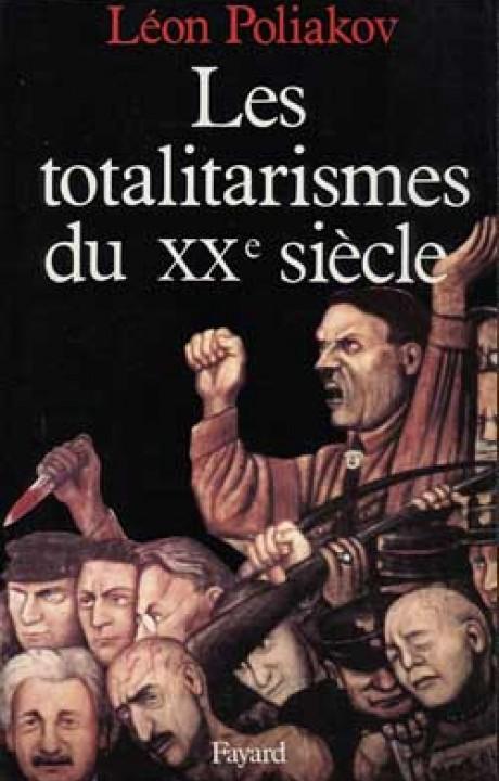 Les Totalitarismes du XXe siècle