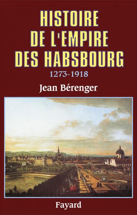 Histoire de l'Empire des Habsbourg (1273-1918)