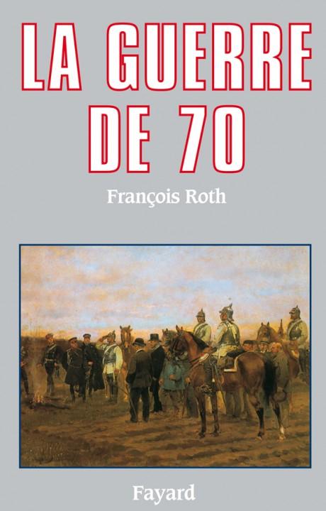 La Guerre de 70