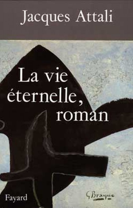 La Vie éternelle, roman