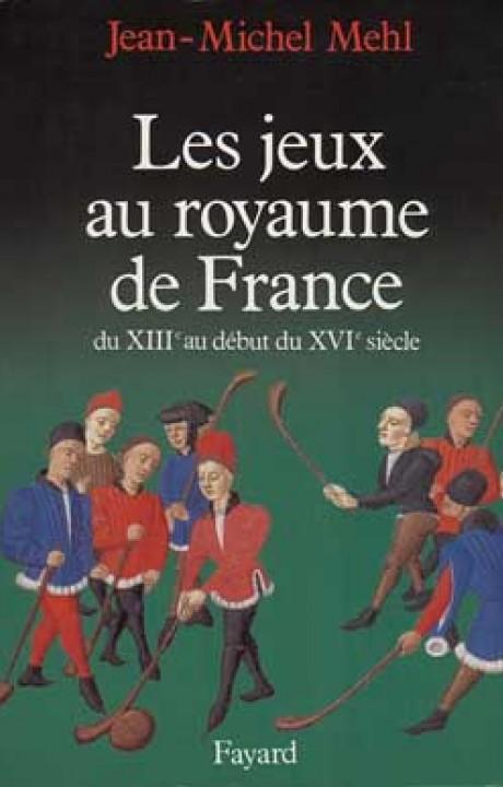 Les Jeux au royaume de France