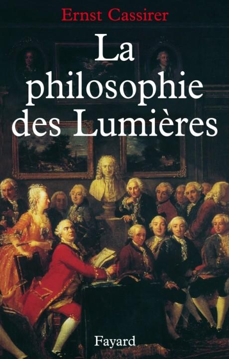 LA PHILOSOPHIE DES LUMIERES
