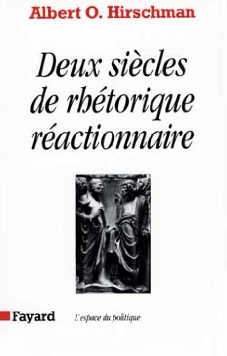 Deux siècles de rhétorique réactionnaire