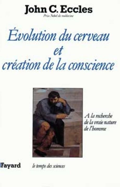 Evolution du cerveau et création de conscience