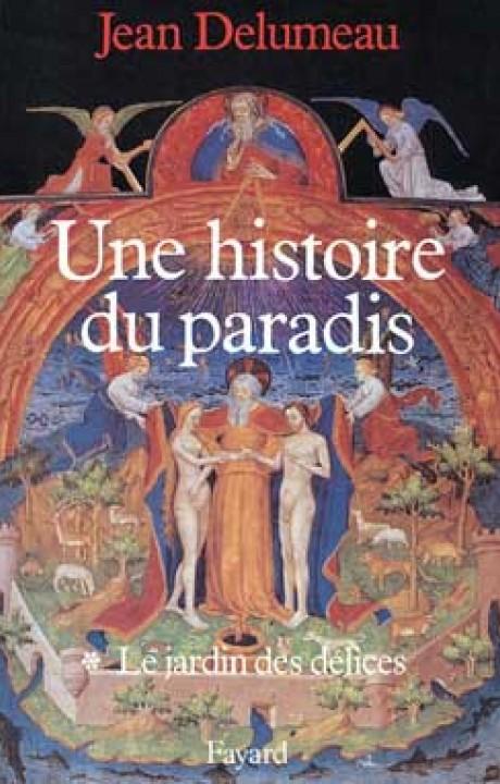 Une histoire du paradis