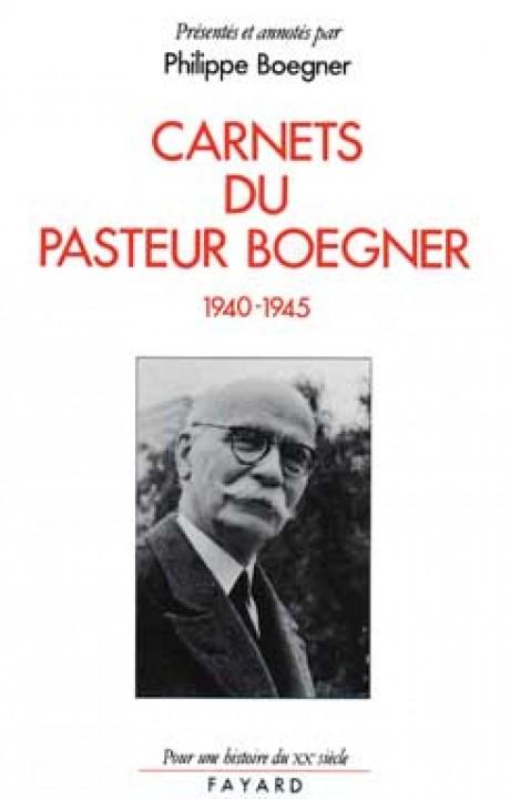 Carnets du pasteur Boegner (1940-1945)
