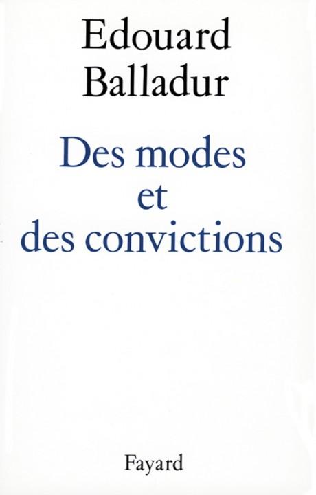 Des modes et des convictions