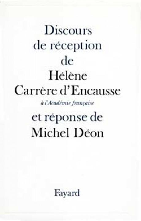 Discours de réception de Hélène Carrère d'Encausse à l'Académie française