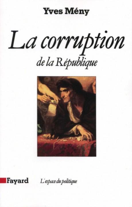 La Corruption de la République