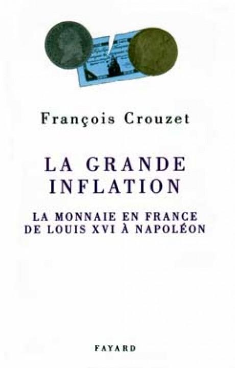 La Grande inflation